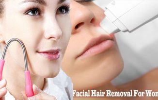 Facial Hair Removal For Women - Get rid of Unsightly Facial Hair